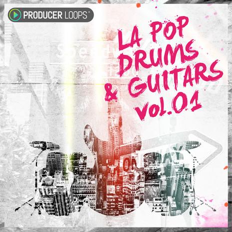 LA Pop Drums & Guitars Vol 1