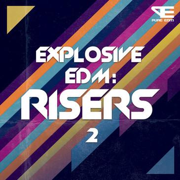 Explosive EDM: Risers 2
