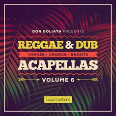 Don Goliath: Reggae & Dub Acapellas Vol 6