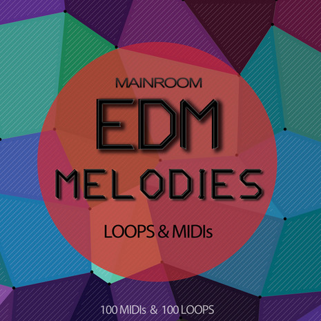 Mainroom EDM Melodies