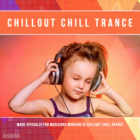 Chillout & Chill Trance