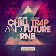 CAPSUN: Chill Trap & Future RnB