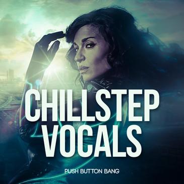 Chillstep Vocals