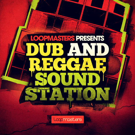 Download Loopmasters Dub & Reggae Sound Station ...