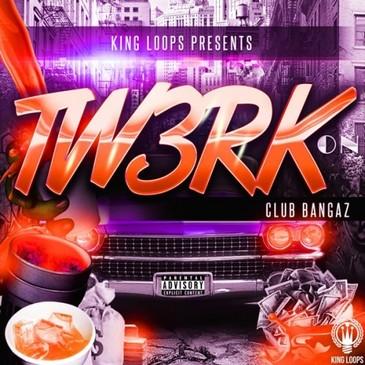 Club Bangaz Vol 3: Tw3rk On