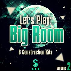 Let's Play: Big Room Vol 2