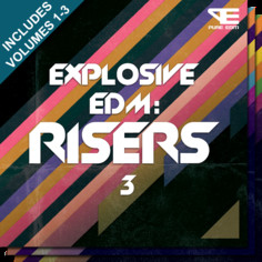 Explosive EDM: Risers Bundle (Vols 1-3)