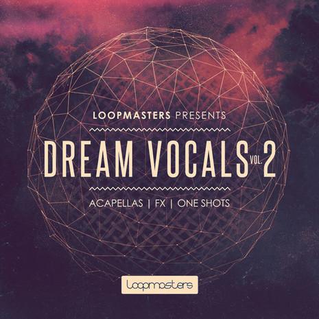Download Loopmasters Dream Vocals 2   ProducerLoops.com