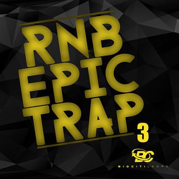RnB Epic Trap 3