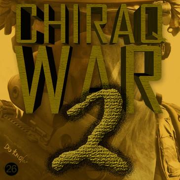 Chiraq War 2