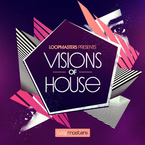Download Loopmasters Visions Of House | ProducerLoops.com