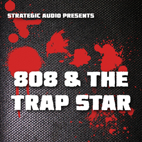 Download strategic audio 808 the trap star - Trap spar ...