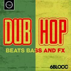 6Blocc: Dub Hop
