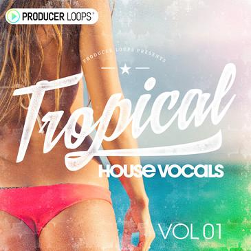 Tropical House Vocals