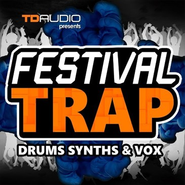 Festival Trap: Drums, Synths & Vox