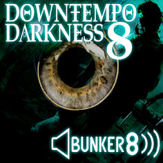 Downtempo Darkness 8