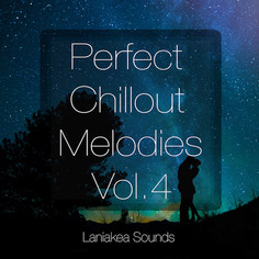 Perfect Chillout Melodies Vol 4