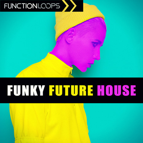 Download function loops funky future house for Best funky house tracks ever