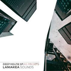 Laniakea Sounds: Deep House Spire Presets