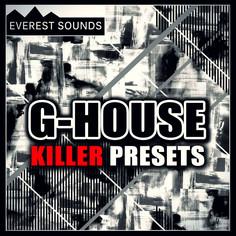 Everest Sounds: G-House Killer Presets