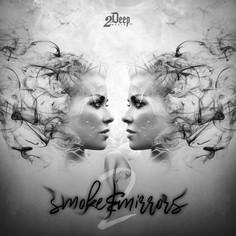 Smoke & Mirrors 2