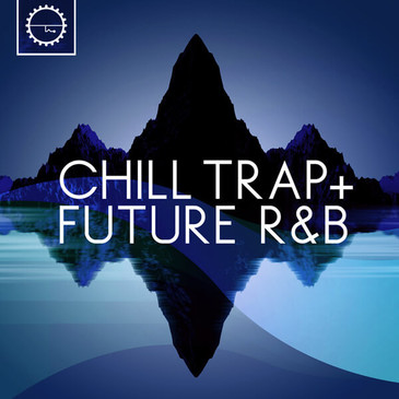 Chill Trap & Future R&B