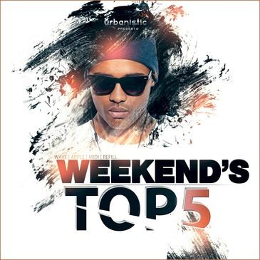 Weekends Top 5