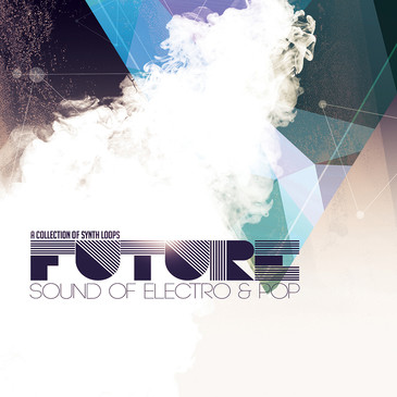 Future Sound Of Electro And Pop: Synths