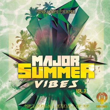 Major Summer Vibes Vol 3