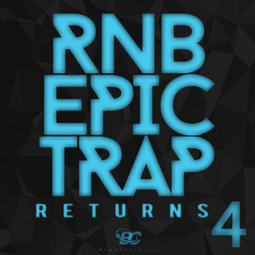 RnB Epic Trap Returns 4