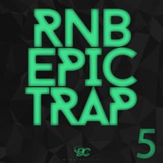 RnB Epic Trap Returns 5