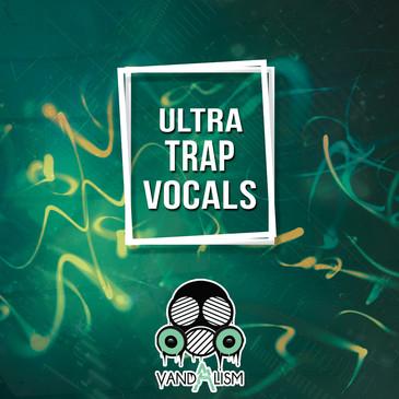 Ultra Trap Vocals