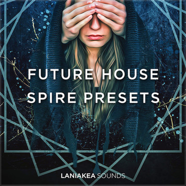 Future House Spire Presets