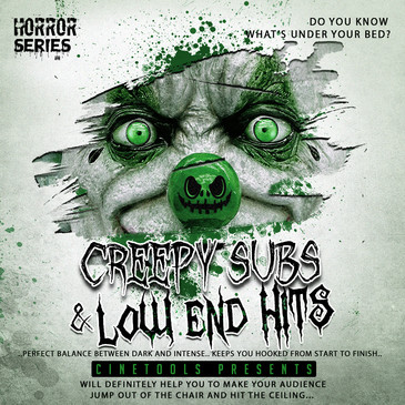Creepy Subs & Low End Hits
