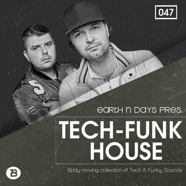 Tech-Funk House by Earth N Days