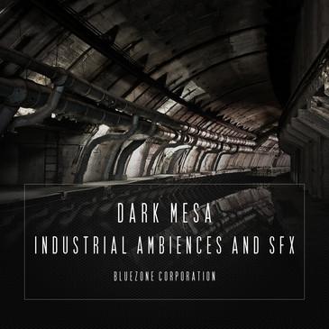 Dark Mesa: Industrial Ambiences & SFX