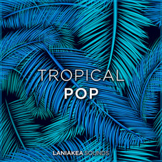 Laniakea Sounds: Tropical Pop