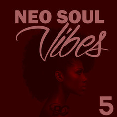 Neo Soul Vibes 5