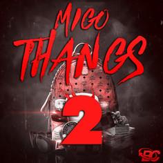 Migo Thangs 2