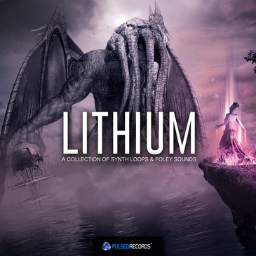 Lithium: Melodic Chillstep & Foley Synths