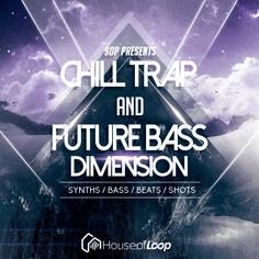 9OP: Chill Trap & Future Bass Dimension