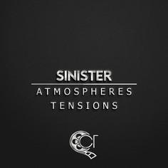 Sinister Atmospheres & Tensions
