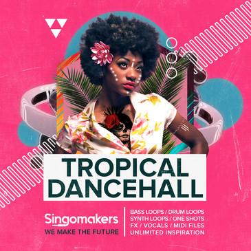 Tropical Dancehall