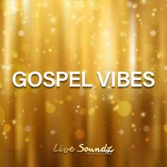 Gospel Vibes