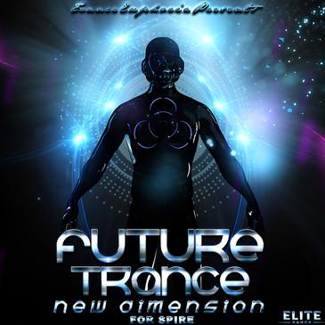 Future Trance New Dimension For Spire