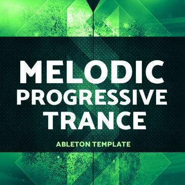 Ableton Melodic Progressive Trance
