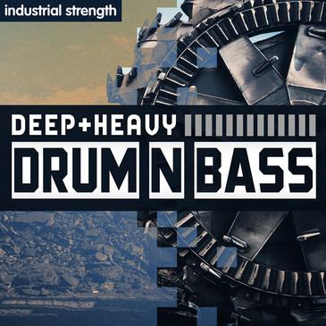 Deep & Heavy Drum & Bass