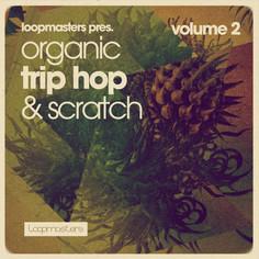Organic Trip Hop & Scratch Vol 2