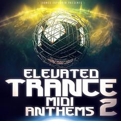 Elevated Trance MIDI Anthems 2