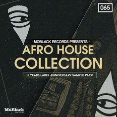 MoBlack Records Presents: Afro House Collection